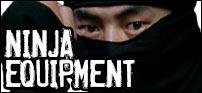 Ninja Equipment