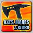 Axes, clubs and maces