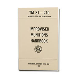 Military Manual - Army Technical - Improvised Munitions Handbook