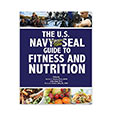 Ref. Book - Navy SEALs Guide to Fitness and Nutrition
